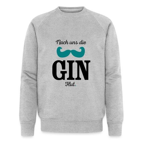 Nach uns die Gin-Flut - Männer Bio-Sweatshirt von Stanley & Stella