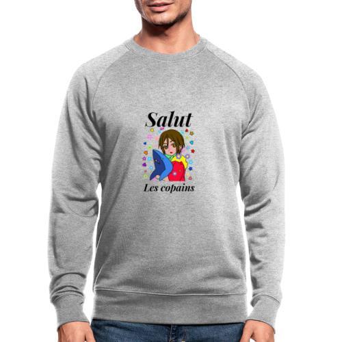 Salut les copains - Sweat-shirt bio