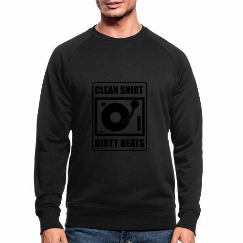 Clean Shirt Dirty Beats - Mannen bio sweatshirt van Stanley & Stella
