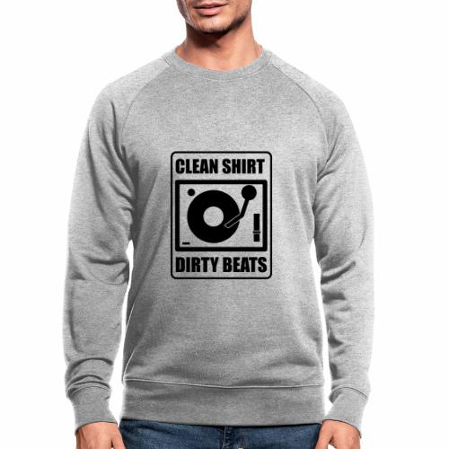 Clean Shirt Dirty Beats - Mannen bio sweatshirt