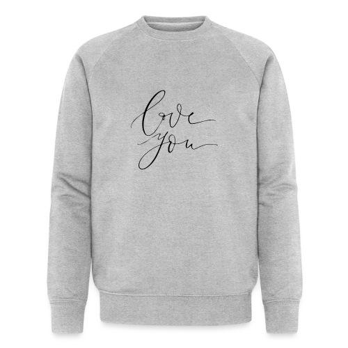 love you - Sweat-shirt bio Stanley & Stella Homme