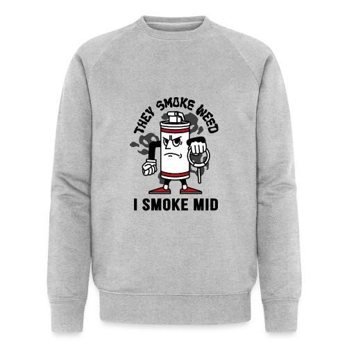 THEY SMOKE WEED I SMOKE MID CS:GO - Men's Organic Sweatshirt by Stanley & Stella