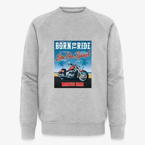 Summer 2021 - Born to ride - Felpa ecologica da uomo