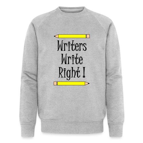 Writers Write Right - Men's Organic Sweatshirt by Stanley & Stella