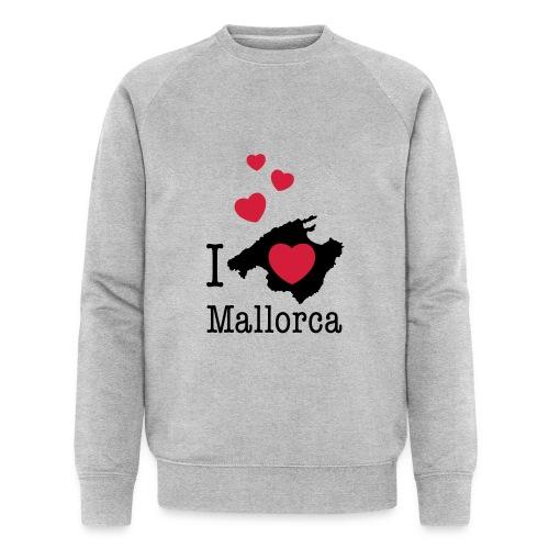 love Mallorca Balearen Spanien Ferieninsel Urlaub - Men's Organic Sweatshirt by Stanley & Stella