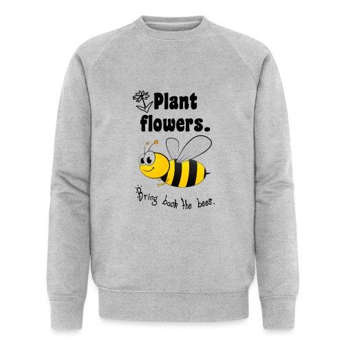 Bees8 - Bring the bees back! | Book Rebels - Men's Organic Sweatshirt by Stanley & Stella
