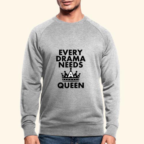 EVERY DRAMA black png - Men's Organic Sweatshirt