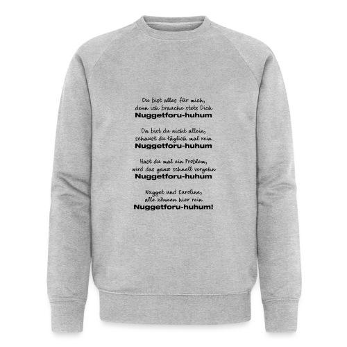 Du bist alles für mich - Männer Bio-Sweatshirt