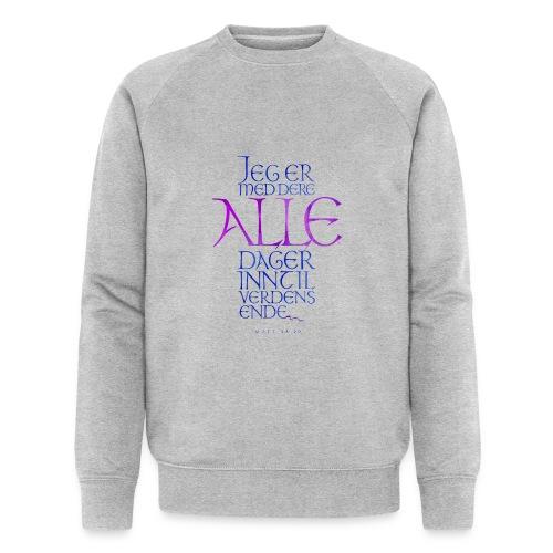 Jeg er med dere alle dager - Økologisk sweatshirt for menn fra Stanley & Stella