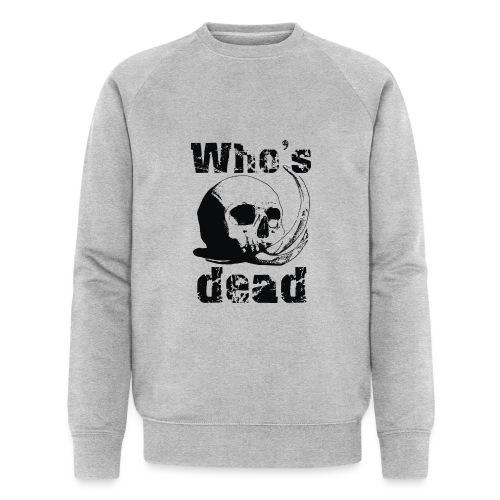Who's dead - Black - Felpa ecologica da uomo