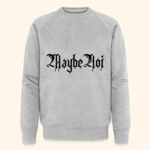 MaybeNoi Design - Männer Bio-Sweatshirt von Stanley & Stella