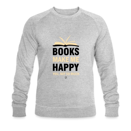 Books Make Me Happy - Yellow - Men's Organic Sweatshirt by Stanley & Stella