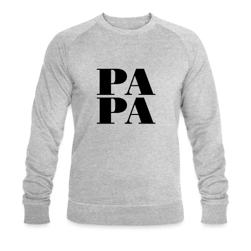 Papa - Männer Bio-Sweatshirt
