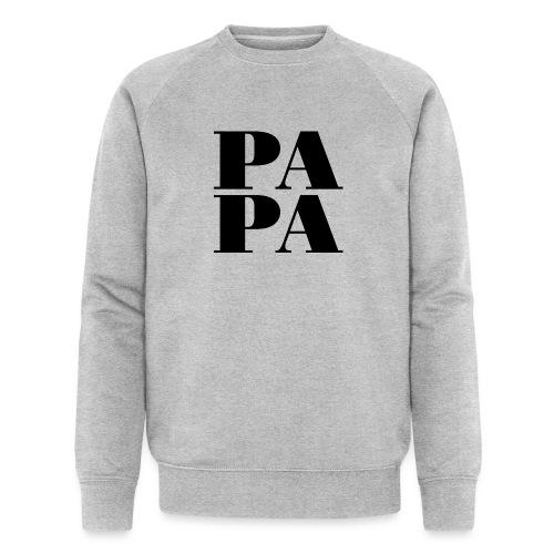 Papa - Männer Bio-Sweatshirt von Stanley & Stella