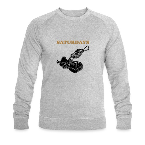 Saturdays Lawnmower - Men's Organic Sweatshirt by Stanley & Stella