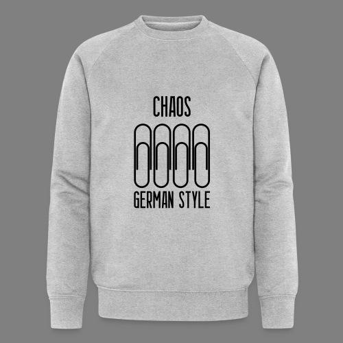 Chaos German Style - Männer Bio-Sweatshirt von Stanley & Stella
