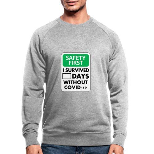 La sécurité d'abord sans Covid-19 - Sweat-shirt bio