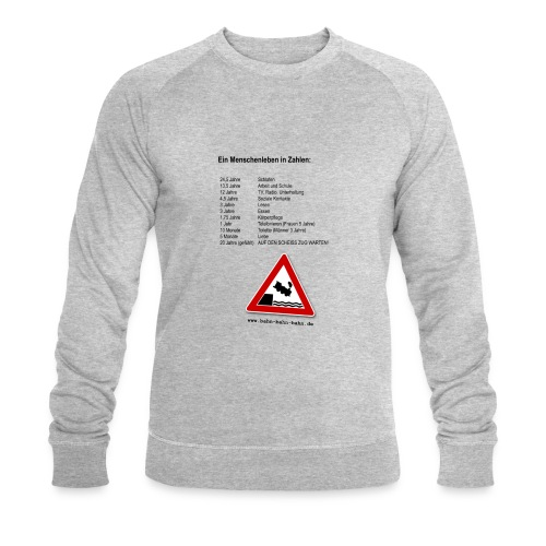 Menschenleben in Zahlen - Männer Bio-Sweatshirt von Stanley & Stella