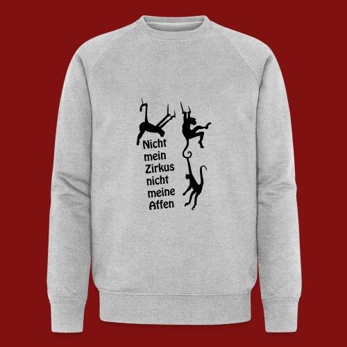 Nicht mein Zirkus - Männer Bio-Sweatshirt von Stanley & Stella