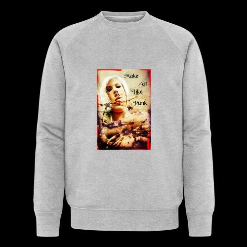 Make Art Like Punk - Sweat-shirt bio Stanley & Stella Homme