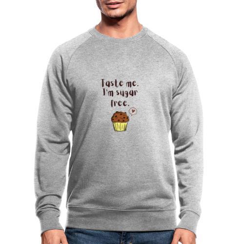 Sugar free muffin - Männer Bio-Sweatshirt