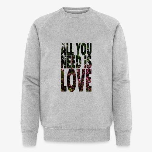 All You need is love - Ekologiczna bluza męska Stanley & Stella
