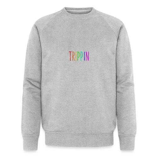 trippin - Mannen bio sweatshirt