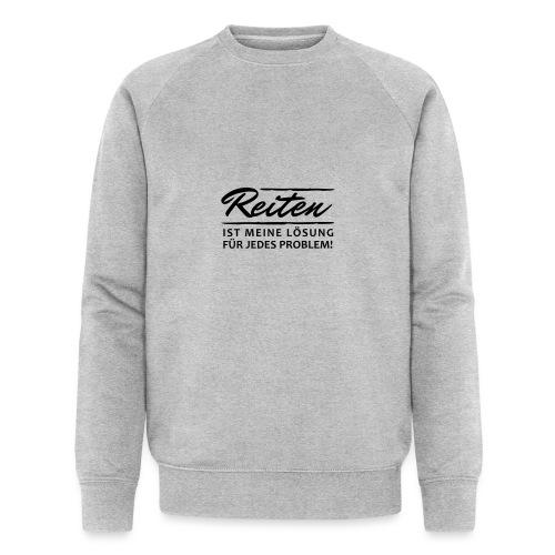 T-Shirt Spruch Reiten Lös - Männer Bio-Sweatshirt von Stanley & Stella