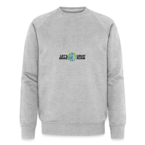 Let's Make Earth Great Again Banner - Ekologisk sweatshirt herr från Stanley & Stella