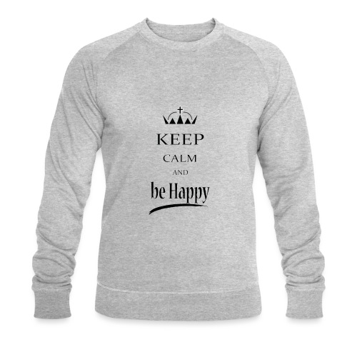keep_calm and_be_happy-01 - Felpa ecologica da uomo