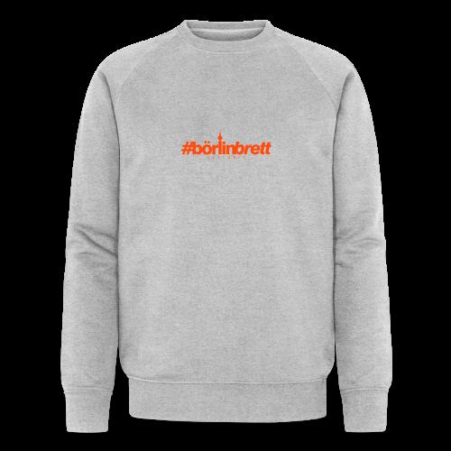 börlinbrett - Männer Bio-Sweatshirt von Stanley & Stella
