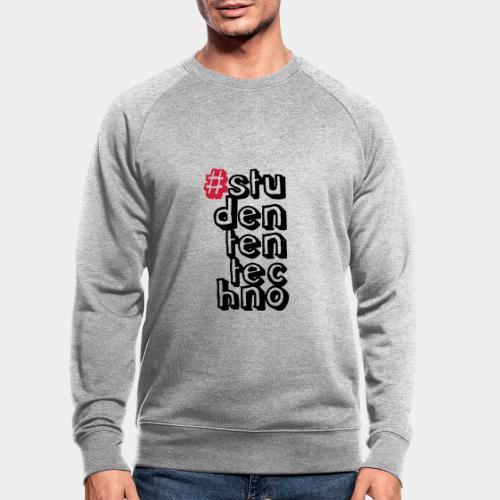 #studententechno (groß) - Männer Bio-Sweatshirt von Stanley & Stella