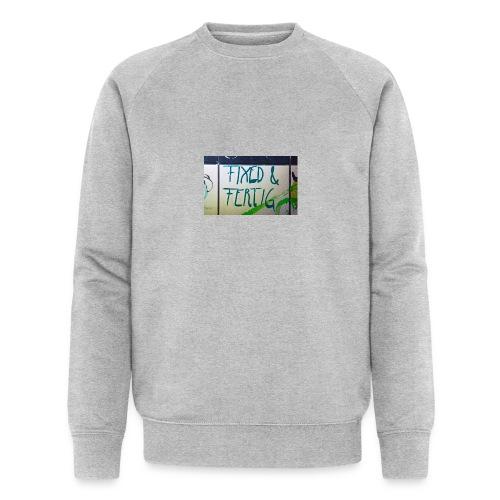 KLOSPRUCH FIXED & FERTIG - Männer Bio-Sweatshirt von Stanley & Stella