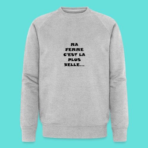 Belle femme - Sweat-shirt bio Stanley & Stella Homme
