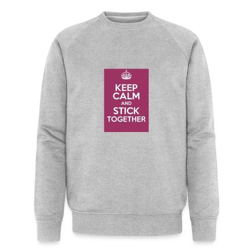 Keep calm! - Men's Organic Sweatshirt by Stanley & Stella