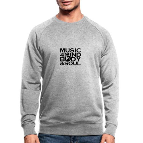 Music 4 Mind, Body & Soul Black - Men's Organic Sweatshirt