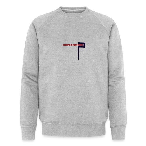 I believe in Jesus!!! - Männer Bio-Sweatshirt von Stanley & Stella