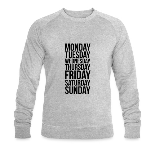 Days of the Week - Men's Organic Sweatshirt by Stanley & Stella
