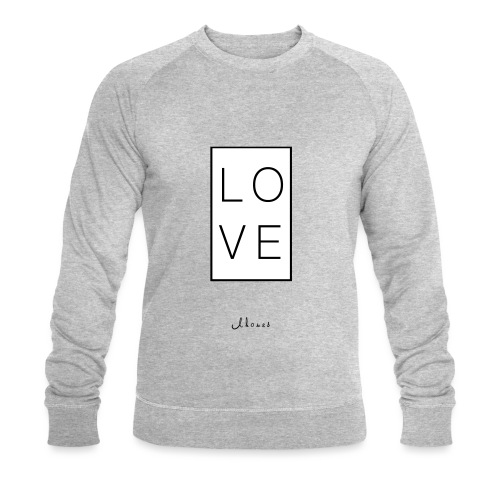 LOVE - Men's Organic Sweatshirt by Stanley & Stella