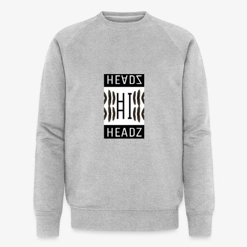 Hi HEADZ - Männer Bio-Sweatshirt