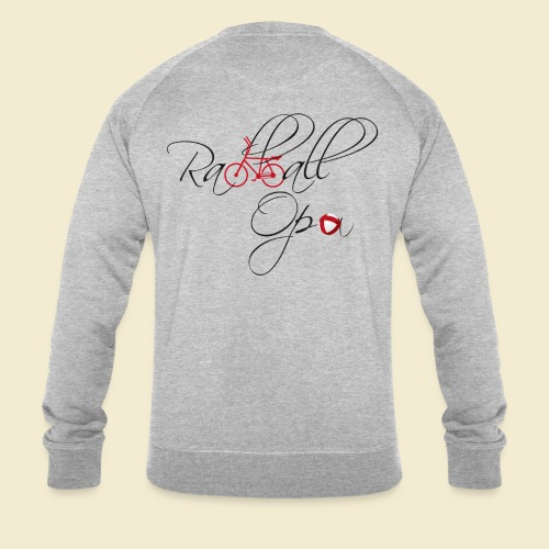 Radball   Opa - Männer Bio-Sweatshirt von Stanley & Stella
