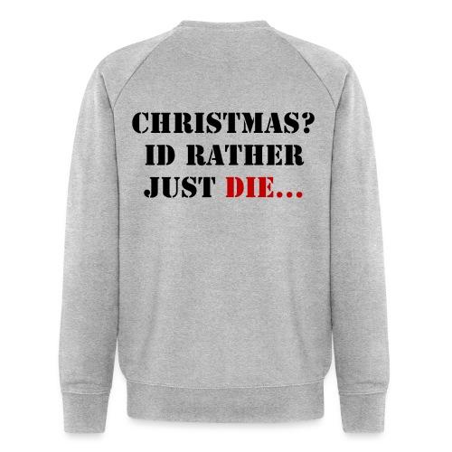 Christmas joy - Men's Organic Sweatshirt by Stanley & Stella