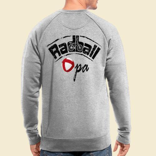 Radball | Opa - Männer Bio-Sweatshirt