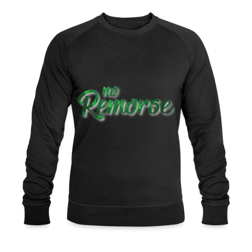 No Remorse Title With Weed No Background - Men's Organic Sweatshirt by Stanley & Stella