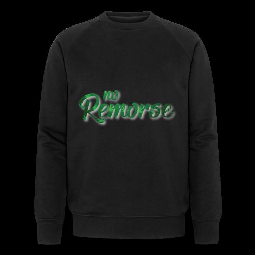 No Remorse Title With Weed No Background - Men's Organic Sweatshirt by Stanley & Stella
