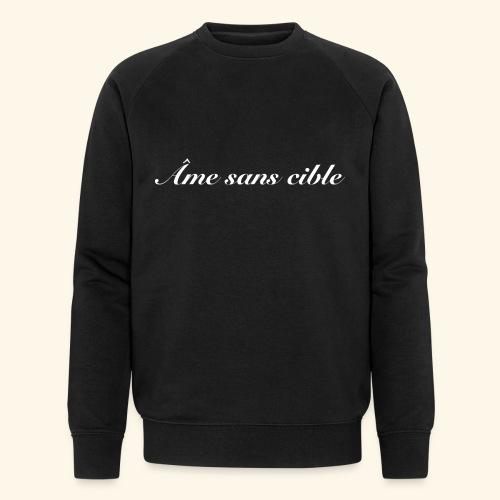 Âme sans cible - Sweat-shirt bio Stanley & Stella Homme