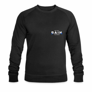 Rain Clothing - Long Sleeve Top - DONT ORDER WHITE - Men's Organic Sweatshirt by Stanley & Stella
