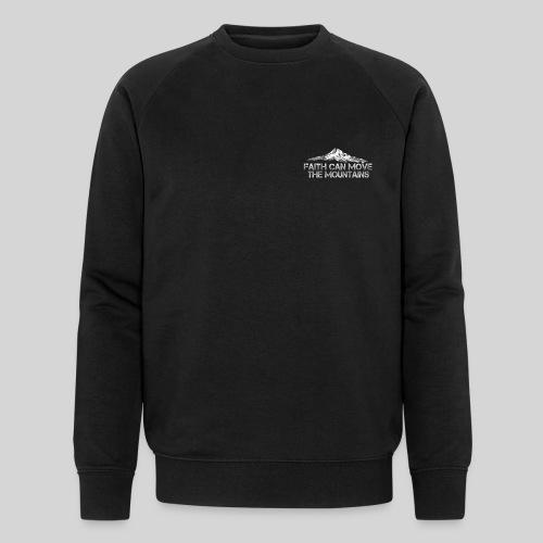 faith can move the mountains aus Matthäus 17,20 - Männer Bio-Sweatshirt von Stanley & Stella