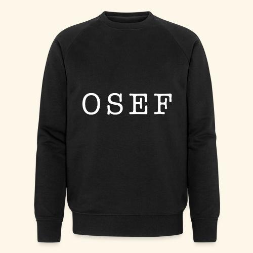 OSEF - Sweat-shirt bio Stanley & Stella Homme