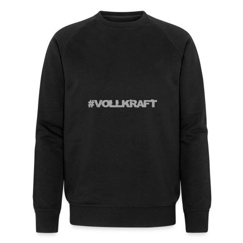 Vollkraft Schriftzug grau - Männer Bio-Sweatshirt von Stanley & Stella